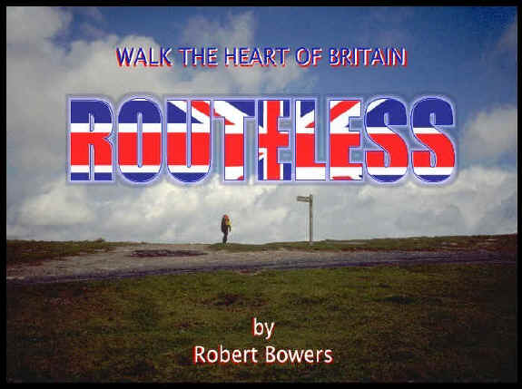 Routeless: Walk the Heart of Britain